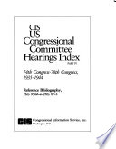 Cis Us Congressional Committee Hearings Index 74th Congress 78th Congress 1935 1944 6 V