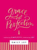 Pdf Grace, Not Perfection (with Bonus Content) Telecharger