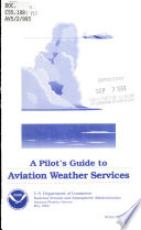 A Pilot s Guide to Aviation Weather Services