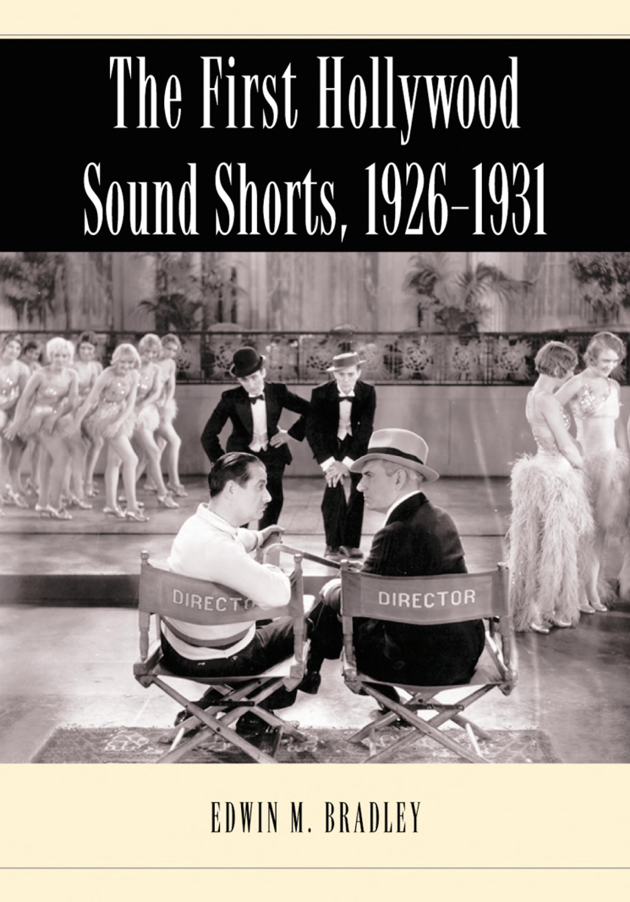 The First Hollywood Sound Shorts  1926 1931