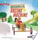 Michael s Racing Machine
