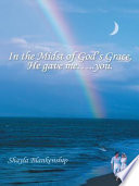 In the Midst of God's Grace, He gave me.....you.