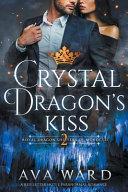 Crystal Dragon's Kiss
