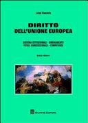 Diritto dell'Unione Europea. Sistema istituzionale, ordinamento, tutela giurisdizionale, competenze
