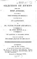 A Selection of Hymns from the best authors ... The sixteenth, an enlarged edition, etc
