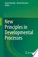 New Principles In Developmental Processes Book PDF