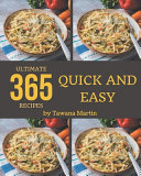 365 Ultimate Quick And Easy Recipes