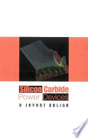 Silicon Carbide Power Devices