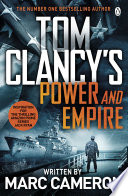 """""""Tom Clancy's Power and Empire: INSPIRATION FOR THE THRILLING AMAZON PRIME SERIES JACK RYAN"""" by Marc Cameron"""
