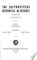 The Southwestern Historical Quarterly  , Band 58