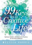 99 Keys to a Creative Life Pdf/ePub eBook
