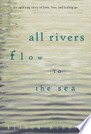 All Rivers Flow to the Sea Book PDF