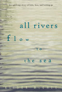 All Rivers Flow to the Sea ebook