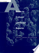 A Guide To Cultural Landscape Reports