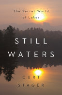 Still Waters: The Secret World of Lakes Pdf/ePub eBook