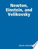Newton Einstein And Velikovsky