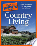 The Complete Idiot s Guide to Country Living Book PDF
