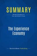 Summary  The Experience Economy