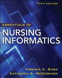 Essentials of Nursing Informatics  5th Edition