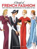 A Decade of French Fashion, 1929-1938