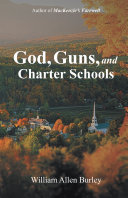 Pdf God, Guns, and Charter Schools