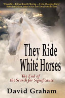 They Ride White Horses Book