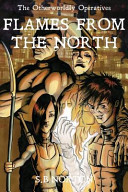 The Otherworldly Operatives - Flames from the North