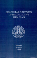Proceedings of the Symposium on Molecular Functions of Electroactive Thin Films