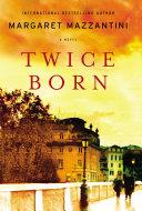 Twice Born [Pdf/ePub] eBook