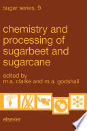 Chemistry And Processing Of Sugarbeet And Sugarcane