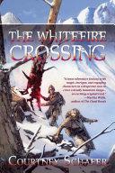 The Whitefire Crossing Pdf/ePub eBook