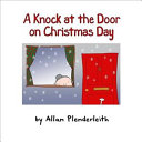Knock at the Door on Christmas Day