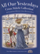All Our Yesterdays Cross Stitch Collec ebook