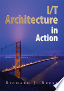 I T Architecture in Action Book