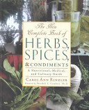 The New Complete Book of Herbs, Spices, and Condiments