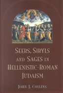 Seers  Sibyls  and Sages in Hellenistic Roman Judaism