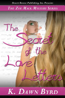 Zoe Mack and the Secret of the Love Notes