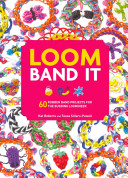 Loom Band It!