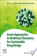 Green Approaches In Medicinal Chemistry For Sustainable Drug Design Book PDF