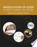Modulation of Sleep by Obesity  Diabetes  Age  and Diet