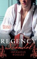 Regency Scandal  Infamous Rogues  Highland Heiress  Regency Highland    Highland Rogue  London Miss