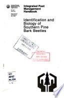 Identification and Biology of Southern Pine Bark Beetles