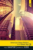 American Urban Politics in a Global Age Pdf/ePub eBook