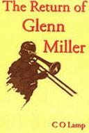 The Return of Glenn Miller