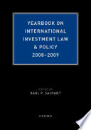 Yearbook On International Investment Law Policy 2008 2009