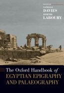 The Oxford Handbook of Egyptian Epigraphy and Paleography