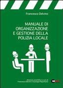 Manuale di organizzazione e gestione della polizia locale