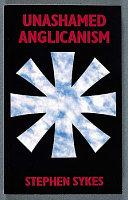 Unashamed Anglicanism