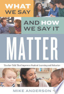 What We Say and How We Say It Matter Book