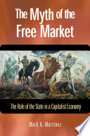 The Myth of the Free Market Book PDF